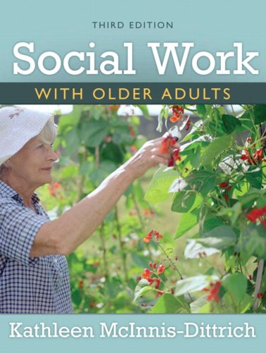 Social Work With Older Adults (3rd Edition)