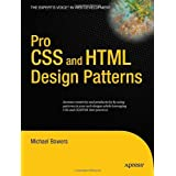 Pro CSS and HTML Design Patterns ~ Michael Bowers