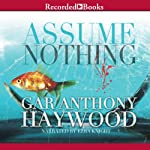 Assume Nothing | Gar Anthony Haywood