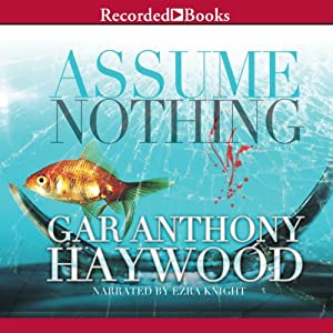 Assume Nothing | [Gar Anthony Haywood]