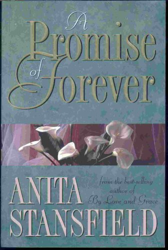 A Promise of Forever, ANITA STANSFIELD