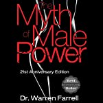 The Myth of Male Power | Warren Farrell