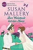 Der Weisheit letzter Kuss (New York Times Bestseller Autoren: Romance)