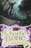 CHARLIE BONE AND THE HIDDEN KING (CHILDREN OF THE RED KING) (1405228202) by JENNY NIMMO