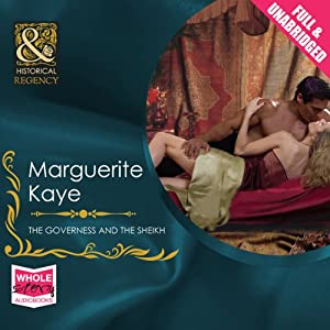 The Governess and the Sheikh | [Marguerite Kaye]