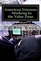 American Veterans - Working In the Value Zone: Americans Thank You For Your Service