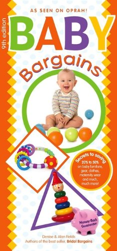Baby Bargains: 9th Edition KINDLE EDITION!