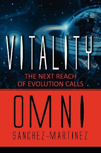 Vitality: The Next Reach of Evolution Calls