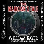 The Magician's Tale: A Kay Farrow Novel | William Bayer