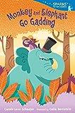 Monkey and Elephant Go Gadding (Candlewick Sparks)