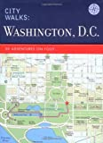 img - for City Walks: Washington, D.C.: 50 Adventures on Foot book / textbook / text book