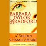 A Sudden Change of Heart | Barbara Taylor Bradford