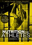 img - for Nutrition for Athletes: How to Increase Your Energy, Speed and Endurance with Natural Foods. book / textbook / text book