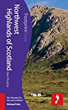 Northwest Highlands of Scotland Footprint Focus Guide (includes Inverness, Fort William, Glen Coe & Ullapool) Alan Murphy