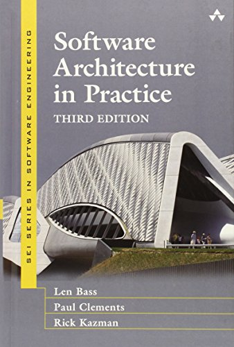 Software Architecture in Practice (3rd Edition)