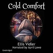 Cold Comfort | [Ellis Vidler]