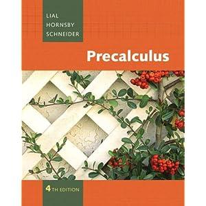 Precalculus - Margaret L. Lial, John Hornsby, David I. Schneider