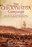 The Chickamauga Campaign - Glory or the Grave: The Breakthrough, Union Collapse, and the Retreat to Chattanooga, September 20-23, 1863