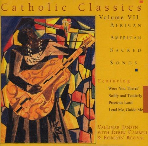 Catholic Classics 7: African American Sacred Songs