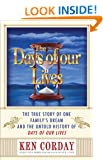 The Days of our Lives: The Untold Story of One Family's Dream and the True History of Days of our Lives