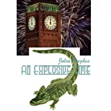 An Explosive Time (The Celtic Cousins&#39; Adventures)
