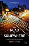 img - for The Road to Somewhere: A Creative Writing Companion book / textbook / text book
