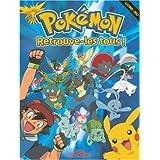 Pokémon : Retrouve-les tous ! Livre-jeu