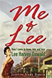 img - for Me & Lee: How I Came to Know, Love and Lose Lee Harvey Oswald book / textbook / text book