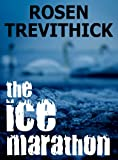 The Ice Marathon by Rosen Trevithick