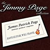 The Jimmy Page Collection: Have Guitar Will Travel