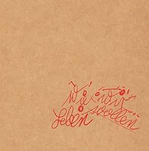 Wie Wir Leben Wollen (Limited Deluxe Edition inkl. Poster + Sticker)