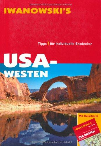 USA - Westen. Reiseführer von Iwanowski