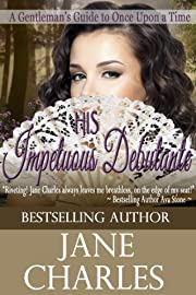 His Impetuous Debutante (A Gentleman's Guide to Once Upon a Time, Book 1)