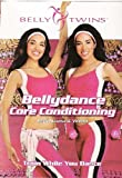 Belly Twins - Bellydance Core Conditioning [DVD]