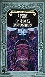 A Pride of Princes (Cheysuli) (Book 5)