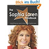 The Sophia Loren Handbook - Everything You Need to Know About Sophia Loren