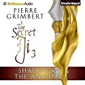 Shadow of the Ancients: The Secret of Ji, Book 3 (       UNABRIDGED) by Pierre Grimbert, Matt Ross (translator) Narrated by Michael Page