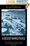 A Desert Named Peace: The Violence of...