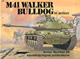img - for M41 Walker Bulldog in Action - Armor No. 29 book / textbook / text book