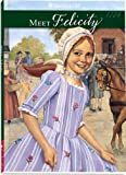 Meet Felicity: An American Girl: 1774