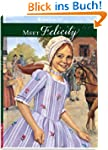 Meet Felicity: An American Girl (Amer...