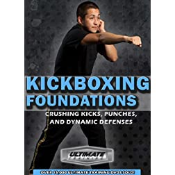 Kickboxing Foundations: Crushing Punches, Kicks, & Dynamic Defenses