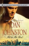 Fit To Be Tied (Harlequin Famous Firsts) (0373200099) by Johnston, Joan