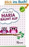 Maria r�umt auf: Roman (Kindle Single)