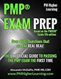img - for PMP  EXAM PREP - Over 400+ Questions that are the REAL DEAL!: THE UNOFFICIAL GUIDE TO PASSING THE PMP EXAM THE FIRST TIME book / textbook / text book