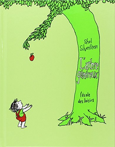 L'Arbre Genereux (The Giving Tree), French Edition