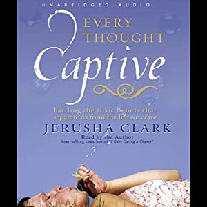 Every Thought Captive Audiobook