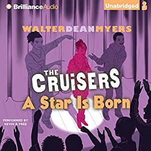 The Cruisers: A Star Is Born Audiobook