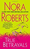 Nora Roberts True Betrayals