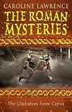 The Gladiators from Capua (Roman Mysteries)